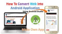 #Convert #Website into #android #application using #android #studio with easy method, #Make own #App using any website like youtube Please visit :https://www.computerandmobile.com/convert-website-android-application-using-android-studio/