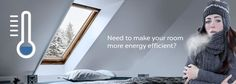 Will a skylight blind make your VELUX or FAKRO window more energy efficient?