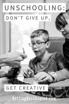 Think outside the box when it comes to unschooling--don't give up when you are presented with a challenge! Keep going and get creative :) | Getting Unschooled is an unschooling blog about a family with two kids in Denver, Colorado. Come follow along! | #homeschool #unschooling #roadschool
