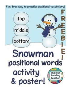 This fun and #free #snowman cut and paste craft activity includes a colorful poster that provides the earliest readers with the support of color and first letter cues to assist them with matching the positional words 'bottom, middle, top' on their own snowman.