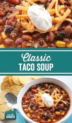 Classic Taco Soup recipe. So comforting and only takes 30 minutes to make. Naturally Gluten Free and a Healthy dinner the whole family will love. ~ http://reallifedinner.com