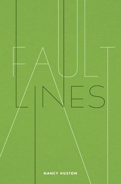 Fault Lines by Nancy Huston Published by Maan Ali