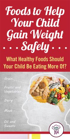 Dietitian tips to help your child gain weight gain weight gain find foods to help your kids gain weight safely forumfinder Image collections