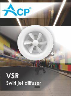 VSR Swirl jet diffuser | Difuzor cu jet turbionar  --------    #hvac | #acp | #manufacturer | #ventilation | #products | #romania | #ventilatie | #griledeventilatie | #producator | #technology