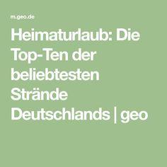 Heimaturlaub: Die Top-Ten der beliebtesten Strände Deutschlands | geo