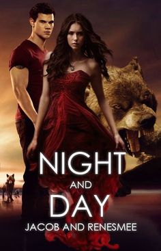 Jacob and Renesmee - Night and Day - Twilight Saga Fanfic of the continuation of Jacob and Renesmee starting seven years after Breaking Dawn. https://www.fanfiction.net/s/11983810/1/Jacob-and-Renesmee-Night-and-Day-Twilight-Saga