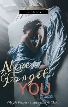 SEQUEL  One girl, stuck between Two boys.  The one, she hated the mos… #romance #Romance #amreading #books #wattpad Never Forget You, First Girl, The One, Love Her, Hate, Romance, Wattpad, Boys, Romance Film