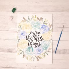 Enjoy the Little Things quote. Watercolour illustration with hand lettering
