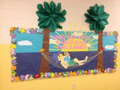 Summer Ocean Themed Reading Bulletin Board Idea bulletin board, Hang Out With A Good Book! Beach Bulletin Boards, Bulletin Board Design, Reading Bulletin Boards, Preschool Bulletin Boards, Bulletin Board Display, Paper Tree Classroom, Classroom Decor, Library Displays, Book Displays