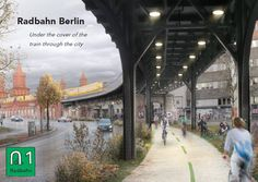 A mock up for the design cycle path near the Oberbaumbrücke on the Radbahn Berlin, a proposed 9km long cycle path under the elevated sections of the U1 underground line from Charlottenburg to Friedrichshain.