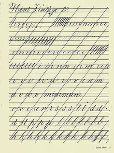 I used a Hunt Vintage 22 for my Copperplate practice. I am practicing basic Copperplate strokes and minuscules on this page
