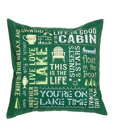 Take a look at this Cabin 'This is the Life' Throw Pillow today!