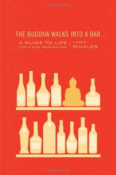 The Buddha Walks into a Bar A Guide to Life for a New Generation >>> Read more reviews of the product by visiting the link on the image.