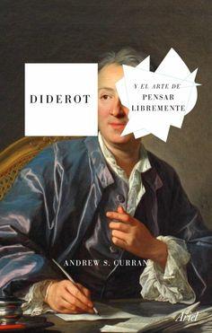 Denis Diderot fue la encarnación de la Ilustración y de lo que significó como proyecto de liberación humana. Encarcelado por ateo y libertino apenas cumplidos los treinta años, optó por no publicar en vida gran parte de su obra (y no atribuirse la autoría de otros tantos libros influyentes) mientras supervisaba y redactaba miles de entradas de la Encyclopédie. Books Online, Free Apps, Audiobooks, Ebooks, This Book, Reading, Movie Posters, Fictional Characters, La Encarnacion