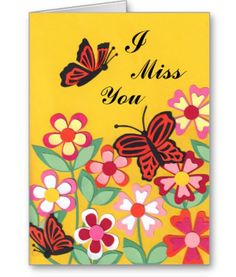 Pink flower miss you greeting cards family cards pinterest butterflies flowers miss you greeting cards m4hsunfo