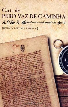 Carta de Pero Vaz de Caminha - Col. A Obra Prima de Cada Autor