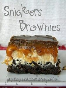 Snickers Brownies - my sister made these for me.  All I can say is you are not ready for how yummy these are.