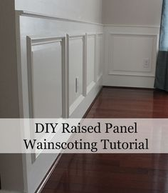 DIY Raised Panel Wainscoting Tutorial.  Get that authentic colonial look in your home.