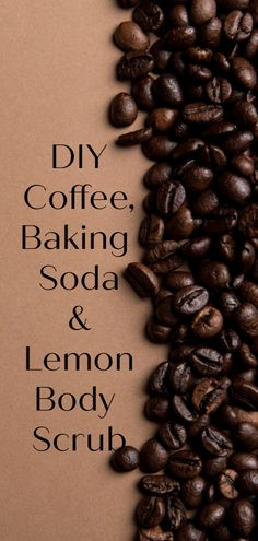 DIY coffee, baking soda and lemon scrub - DIY Beauty Health Ideen Baking Soda Health, Baking Soda Scrub, Baking Soda Benefits, Baking Soda Water, Baking Soda And Lemon, Baking Soda Shampoo, Baking Soda Uses, Dry Shampoo, Beauty Hacks With Baking Soda