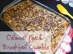 Oatmeal Peach Breakfast Crumble. Look for a dish to bring to a pot-luck that isn't loaded with carbs? This oatmeal peach breakfast crumble will do the trick!