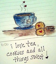 I love tea, cookies, and all things sweet! Illustration via www.Facebook.com/BlueChairDiaryIllustrations by www.BlueChairDiaryPortfolio.Blogspot.com and