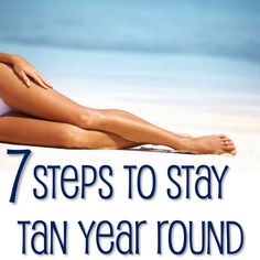 7 Steps to a Perfect Sunless Tan