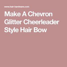 Make A Chevron Glitter Cheerleader Style Hair Bow
