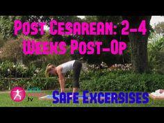 Safe Exercises After A Cesarean: 2-4 Weeks Post-Op (Full Video)