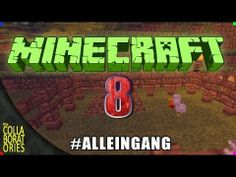 MINECRAFT IM ALLEINGANG LP Folge 8 - YouTube