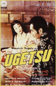 movie poster image for Ugetsu monogatari The image measures 579 * 883 pixels and is 129 kilobytes large. Kenji Mizoguchi, Yasujiro Ozu, Halloween Movie Night, The Criterion Collection, Film Music Books, Ghost Stories, Cinema, Japanese, Movie Posters