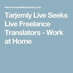 Tarjemly Live Seeks Live Freelance Translators - Work at Home