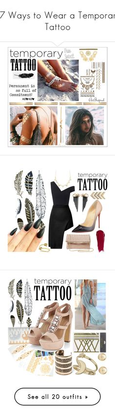 """""""17 Ways to Wear a Temporary Tattoo"""" by polyvore-editorial ❤ liked on Polyvore featuring waystowear, temporarytattoo, Flash Tattoos, Tattly, Eye Candy, gold, Silver, temporarytattoos, Maticevski and Opening Ceremony"""
