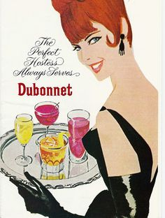 The perfect hostess always serves Dubonnet. 1965 ad in Vogue magazine for Dubonnet (a… 💫 Good Vibes & Inspiration 💫 Motivational ebook ✨ - 💎 including the best self help ebook 🔖 📥 ✔️ 👉.