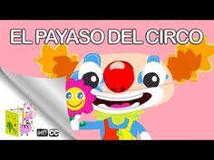 Cuento Infantil: EL PAYASO DEL CIRCO DEL SOL - Cuentos Infantiles Cortos - YouTube