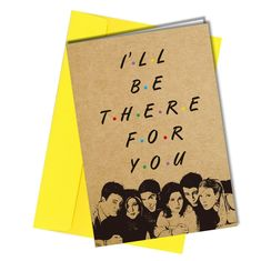 """""""I'll be there for you"""" Tv series 'Friends' inspired All our cards are printed on white quality card. Every card will be sent with a quality blank envelope Size Sister Birthday Funny, Best Friend Birthday Cards, Funny Birthday Gifts, Birthday Sayings, Birthday Images, Diy Birthday, Diy Cards For Friends, Funny Gifts For Friends, Friend Valentine Card"""
