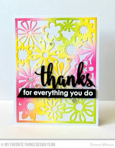 Floral Fusion Cover-Up Die-namics, Thanks & Hello Die-namics, Thankful Thoughts Stamp Set - Donna Mikasa  #mftstamps
