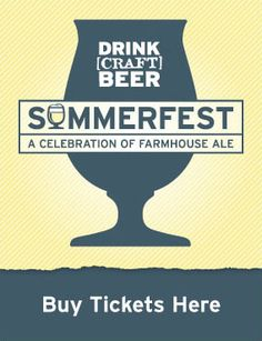 Drink Craft Beer Summerfest - just signed up to volunteer!
