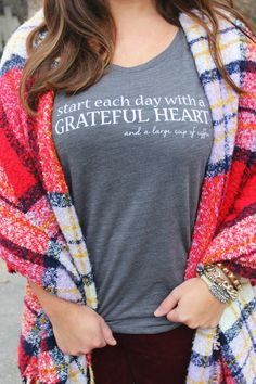 Start each day with a grateful heart & large cup of coffee! // Hibiskiss Clothing Tee & Plaid Blanket Scarf