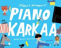 Marika Maijala & Juha Virta: Filippa & Kumppanit, Piano karkaa