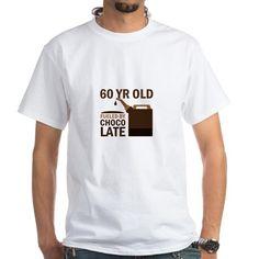 60 Year Old Chocolate Shirt