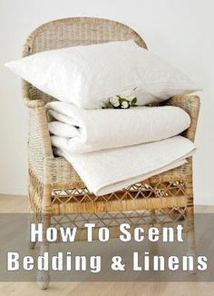 how to scent linens #DIY