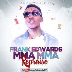 """There Is A HolyGhost Party Going On Right Now..  After Releasing """"Under The Canopy"""", Here he is again with the REPRAISE of MMA MMAWhich a Song that moved so many to Christ.  Download this Track and share it. DOWNLOAD SONG   #Frank Edwards"""