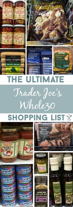 ALL the Whole30 compliant food you must buy at Trader Joes. A HUGE list of fresh product, packaged foods, and cooking essentials for The Whole30 Challenge!