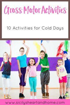 Gross Motor Activities   Indoor Activities for Winter   Gross Motor Skills