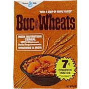 Buc Wheats...the best cereal ever made. I wish they would bring it back!