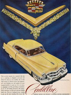Ad 04 1953 Cadillac Ads Ad 04 Odd Stuff Favorite Cars Html Directory