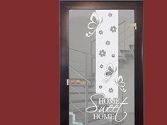 Glasdekor Glastür Aufkleber Milchglas für Flur Eingang Spruch Home Sweet (Größe=150x57cm) Graz Design http://www.amazon.de/dp/B00JO9LBJW/ref=cm_sw_r_pi_dp_XYTfub11K079V