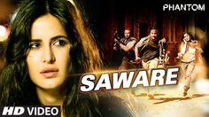 Saware VIDEO Song - Phantom | Saif Ali Khan, Katrina Kaif | Arijit Singh...✿⊱╮