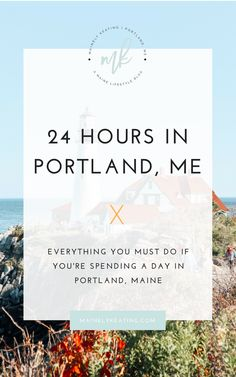 24 Hours In Portland, Maine - Planning a trip to Portland, Maine soon? Here's what you need to do when you visit!