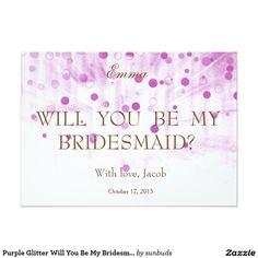 Purple Glitter Will You Be My Bridesmaid 5x7 Paper Invitation Card